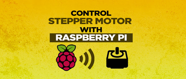 CONTROLLING STEPPER MOTOR USING RASPBERRY PI