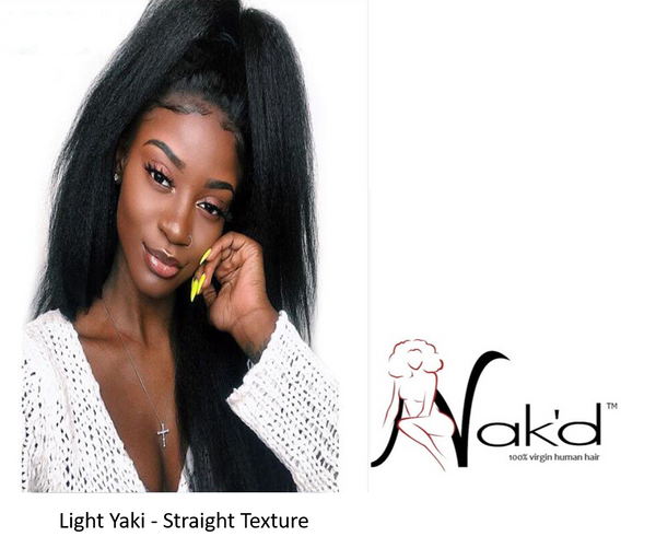 Nak'd - Light Yaki Straight Texture (Perfect Natural Texture For A Braid Less Sew In Install)