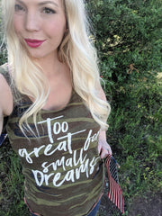 Too Great For Small Dreams Adult