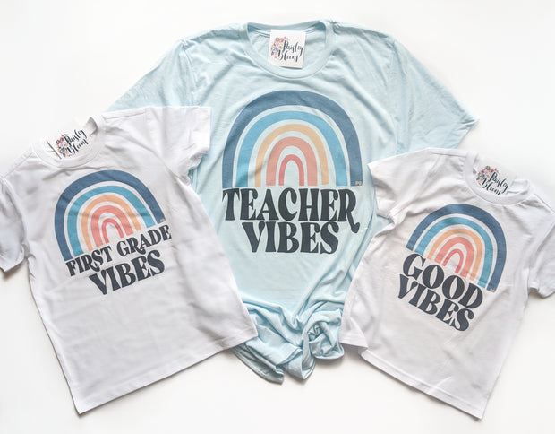Teacher Vibes and/or You Pick Grade Vibes Rainbow Adult