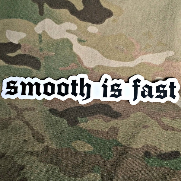 30 Seconds Out - Smooth Is Fast Sticker
