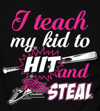 Baseball Mom Teach My Kid T-Shirt