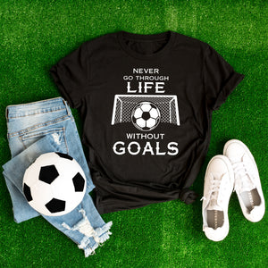 Without Goals T-Shirt