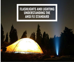 Flashlights and Lighting Understanding the ANSI FL1 Standard