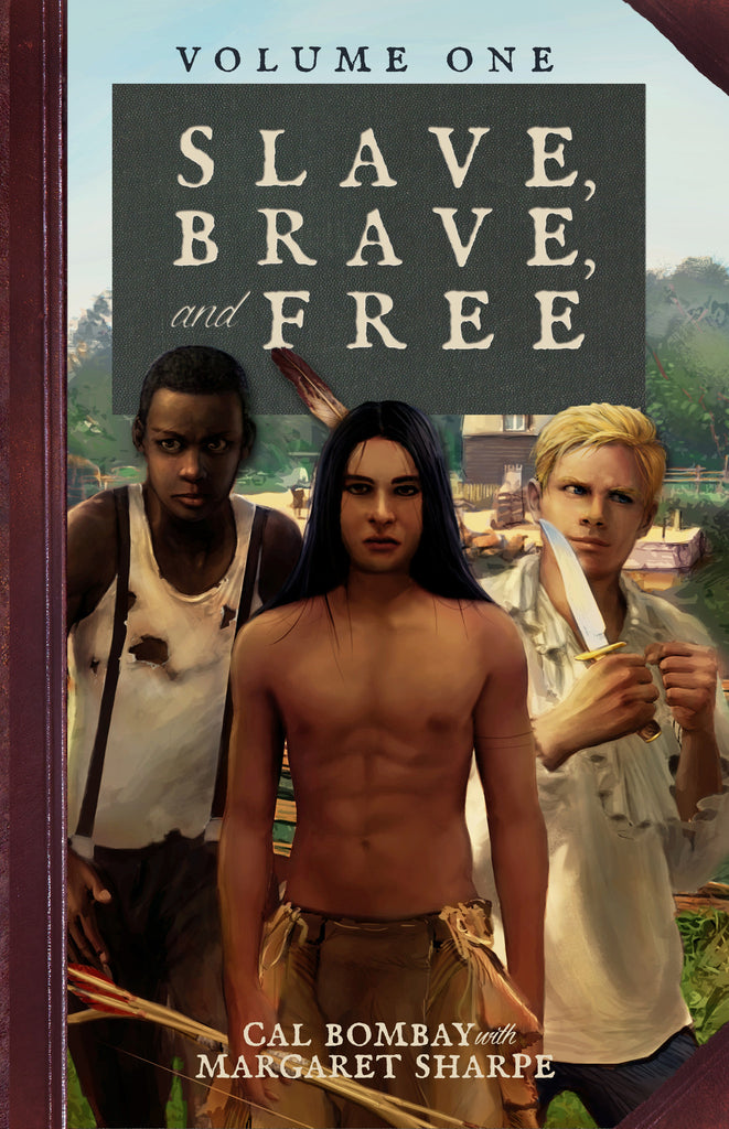 Slave, Brave, and Free (Volume 1)