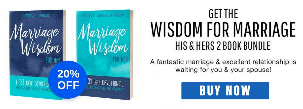 Wisdom For Marriage Bundle - 25% OFF UNTIL FEBRUARY
