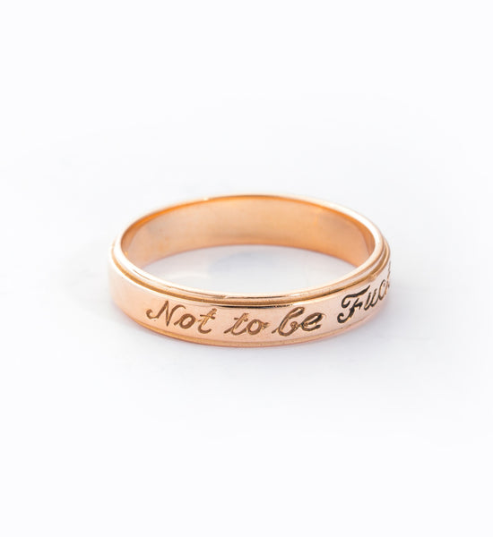 Rose Gold Not To Be... Ring