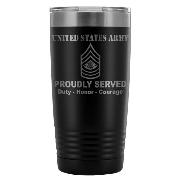 US Army E-9 Sergeant Major of the Army E9 SMA Noncommissioned Officer Proudly Served - 20 Oz Ounce Vacuum Tumbler
