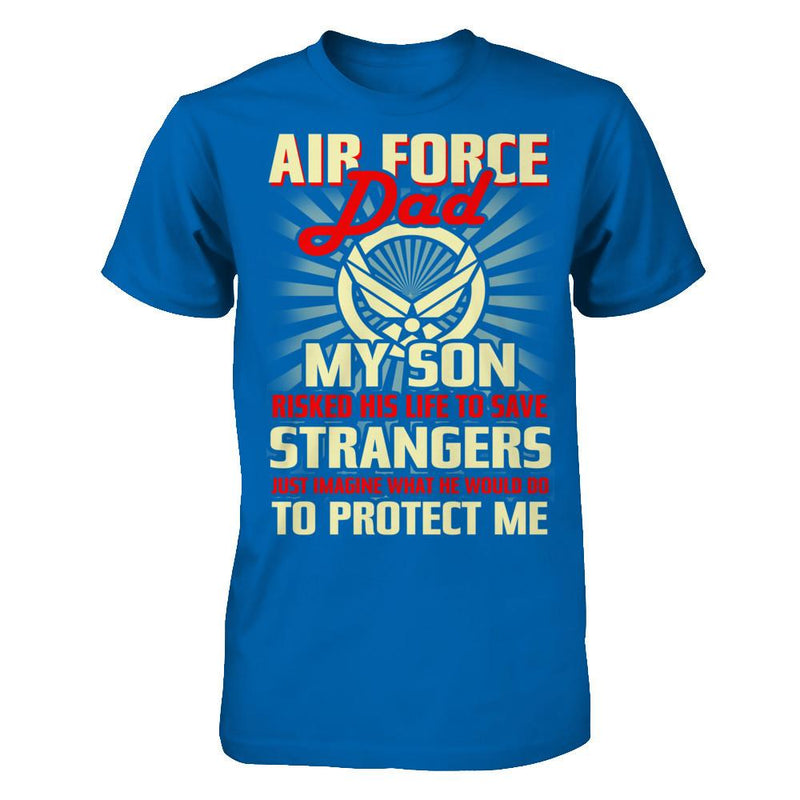 Air Force Dad - Gift Father's Day T Shirt