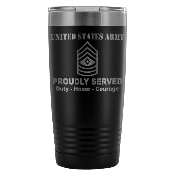 US Army E-8 First Sergeant E8 1SG Noncommissioned Officer Proudly Served - 20 Oz Ounce Vacuum Tumbler