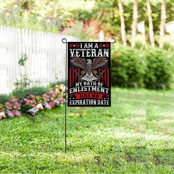 I Am A Veteran My Oath Of Enlistment Has No Expiration Date Flag