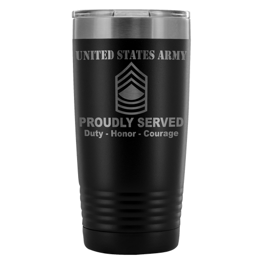 US Army E-8 Master Sergeant E8 MSG Noncommissioned Officer Proudly Served - 20 Oz Ounce Vacuum Tumbler