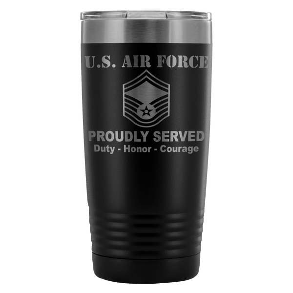 US Air Force E-8 Senior Master Sergeant SMSgt E8 Noncommissioned Officer Proudly Served - 20 Oz Ounce Vacuum Tumbler