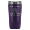US Army E-9 Command Sergeant Major E9 CSM Noncommissioned Officer Proudly Served - 20 Oz Ounce Vacuum Tumbler