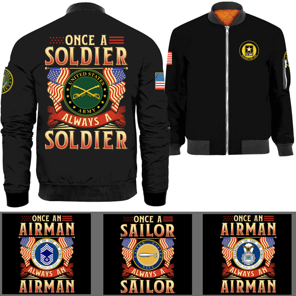 Once A Soldier Always A Soldier Bomber Jacket
