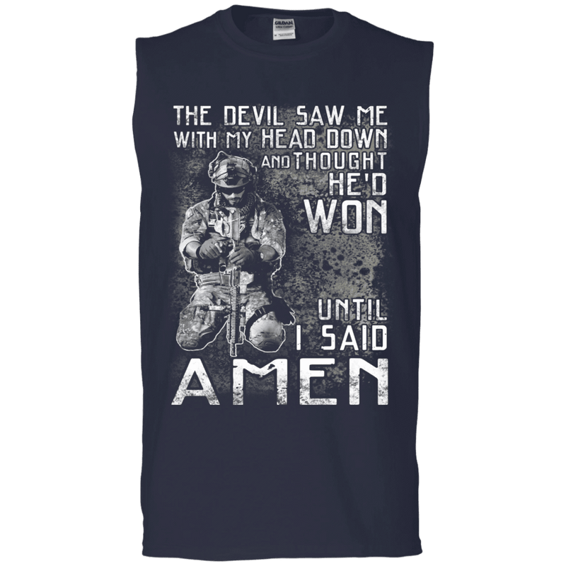 The Devil Saw Me With My Head Down Amen Veteran T Shirt Men Front T Shirts