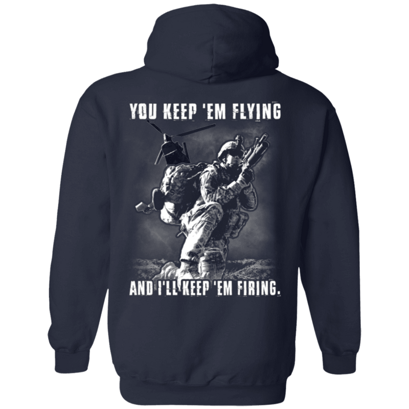 You Kept 'Em Flying I'll Kept 'Em Firing T Shirt