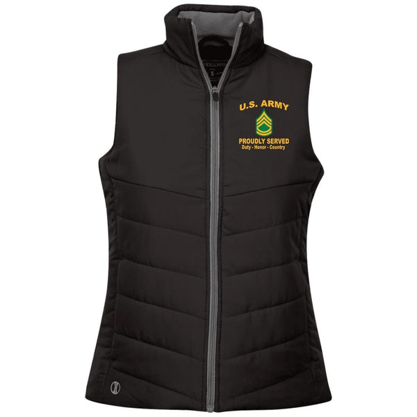 US Army E-7 Sergeant First Class E7 SFC Proudly Served Military Mottos Embroidered Holloway Ladies' Quilted Vest