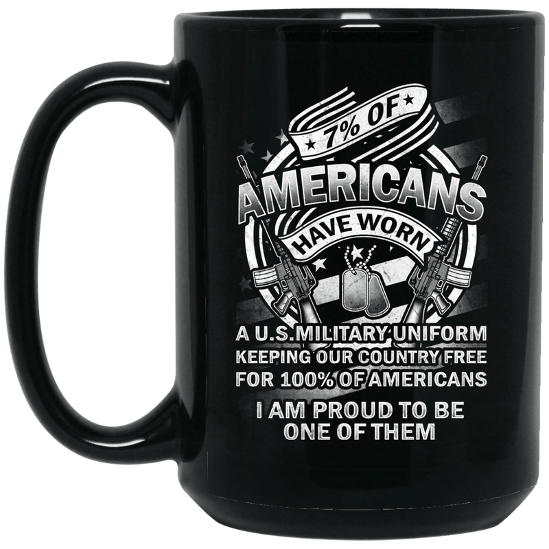7% of Americans Have Worn Proud To Be one of Them Coffee Mug Black - Change Colour