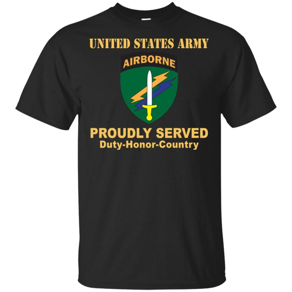 US ARMY CSIB CIVIL AFFAIRS AND PSYCHOLOGICAL OPERATIONS COMMAND- Proudly Served T-Shirt On Front For Men