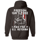 Freedom Isn't Free US Veteran Paid For It T Shirt