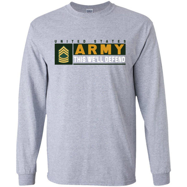 US Army E-8 MSG This We Will Defend Long Sleeve - Pullover Hoodie