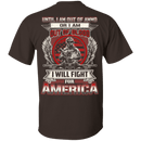 Veteran - I Will Fire For America T Shirt