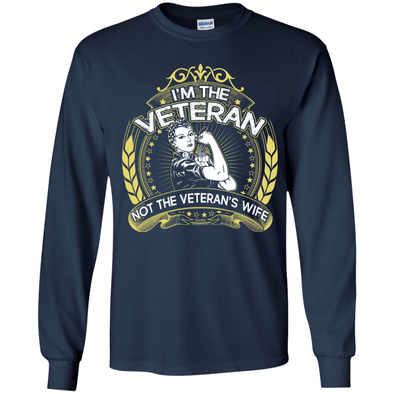 I Am The Veteran And Not The Veteran's Wife T Shirt