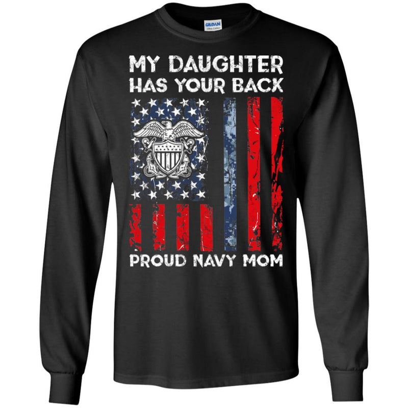 My Daughter Has Your Back - Proud Navy Mom Men T Shirt On Front