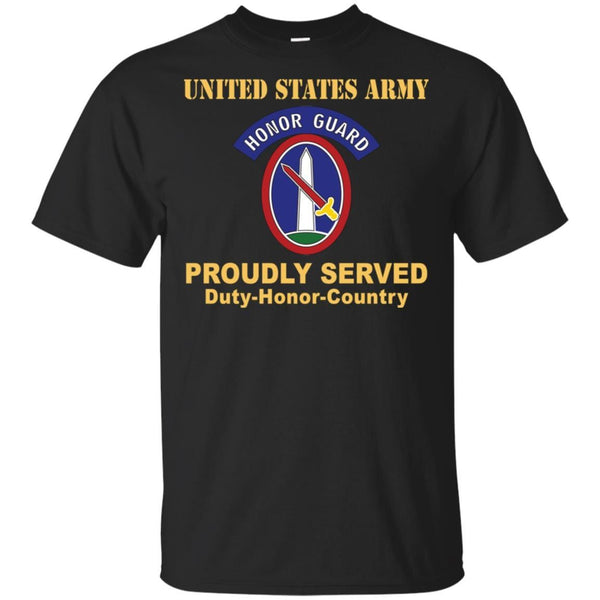 US ARMY 3RD INFANTRY REGIMENT, MILITARY DISTRICT OF WASHINGTON WITH HONOR GUARD TAB- Proudly Served T-Shirt On Front For Men