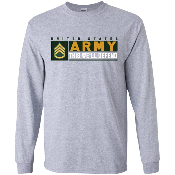 US Army E-6 SSG This We Will Defend Long Sleeve - Pullover Hoodie