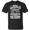 Never Underestimate The Power of Man Defended Country Men Front T Shirts