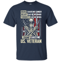 Trump Calls Me US. Veteran T Shirt