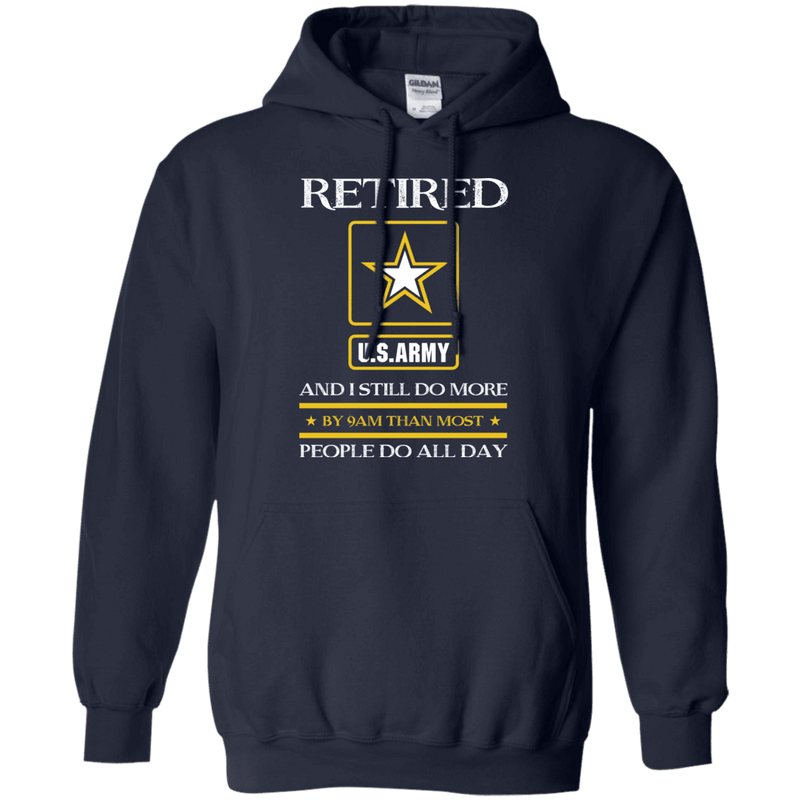 Retired Army I Still Do More Men Front T Shirts