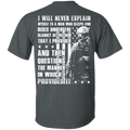 Veteran - I Will Never Explain Myself To A Man - Men Back T Shirt