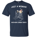 Just A Woman Who More Combat Boots T Shirt