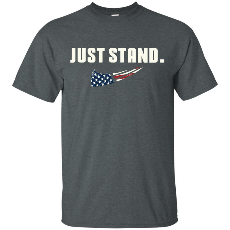 "Military T-Shirt ""Just Stand For The Flag Men On"" Front"