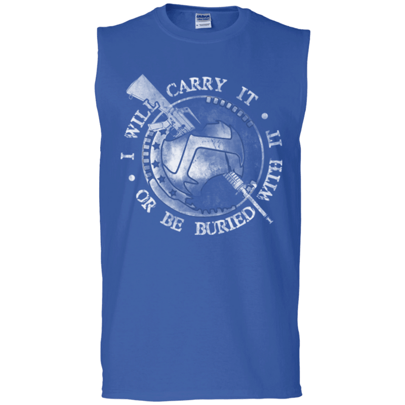 I WILL CARRY IT OR BE BURIED WITH IT TSHIRT