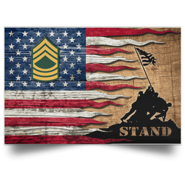 US Army E-8 Master Sergeant E8 MSG Noncommissioned Officer Stand For The Flag Satin Landscape Poster
