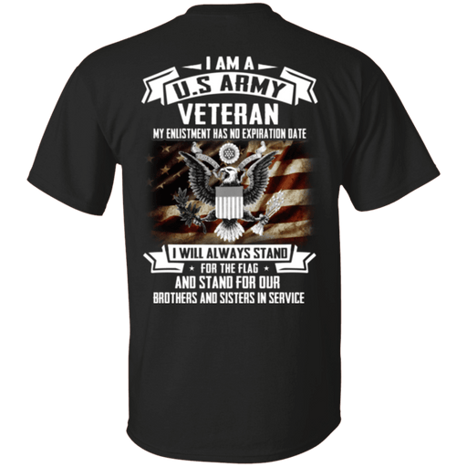I am A US Army Veteran My Enlistment Has No Expiration Date T Shirt