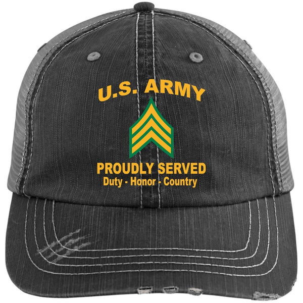 US Army E-5 Sergeant E5 SGT   Proudly Served Military Mottos Embroidered Distressed Unstructured Trucker Cap