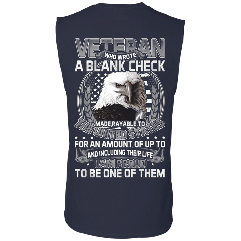 Who Wrote A Blank Check Made Payable To The Us Proud To Be A Veteran T Shirt
