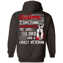 The Good Lord And A Crazy Veteran T Shirt