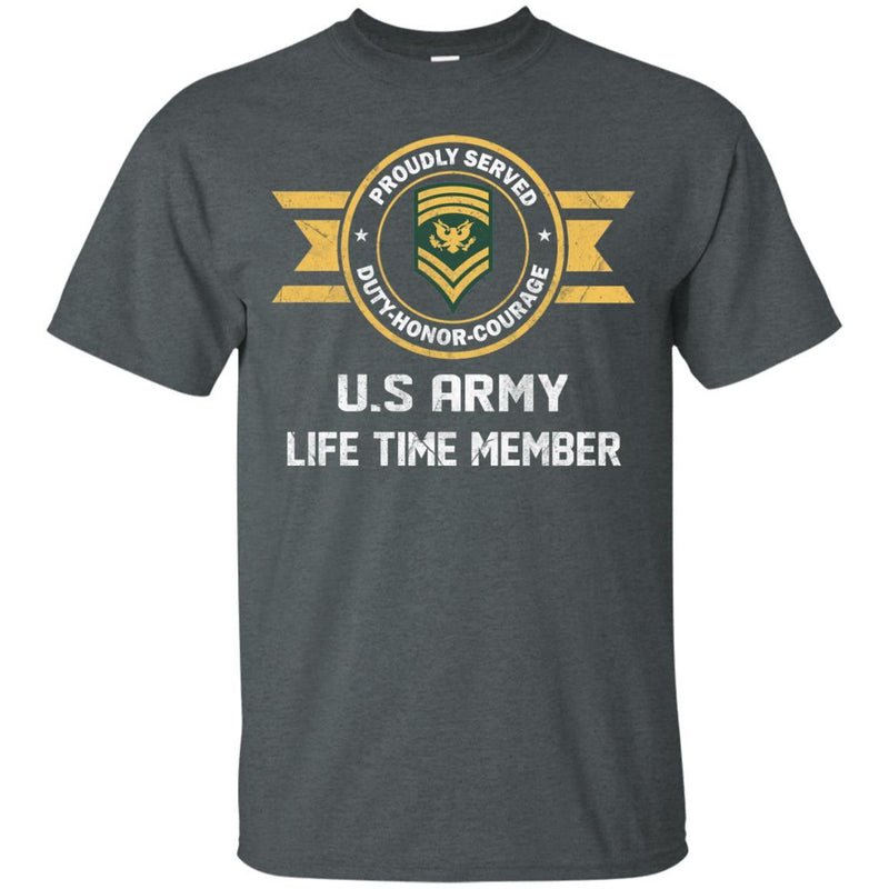 Life Time Member - US Army E-9 SPC E9 Specialist Ranks Men T Shirt On Front
