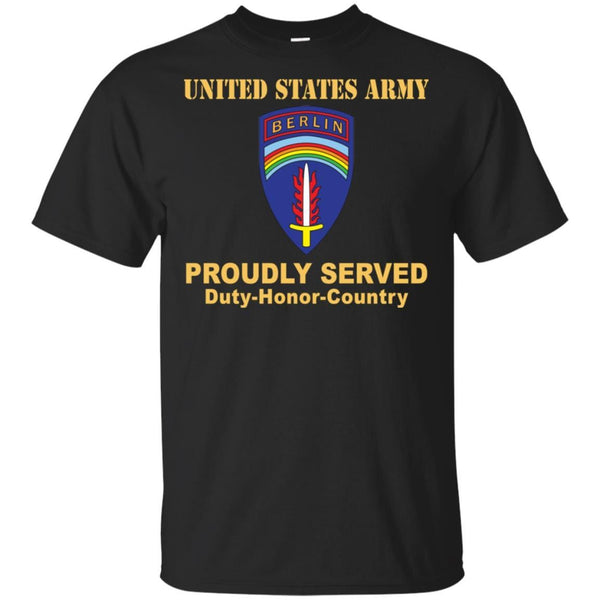 US ARMY BERLIN COMMAND- Proudly Served T-Shirt On Front For Men