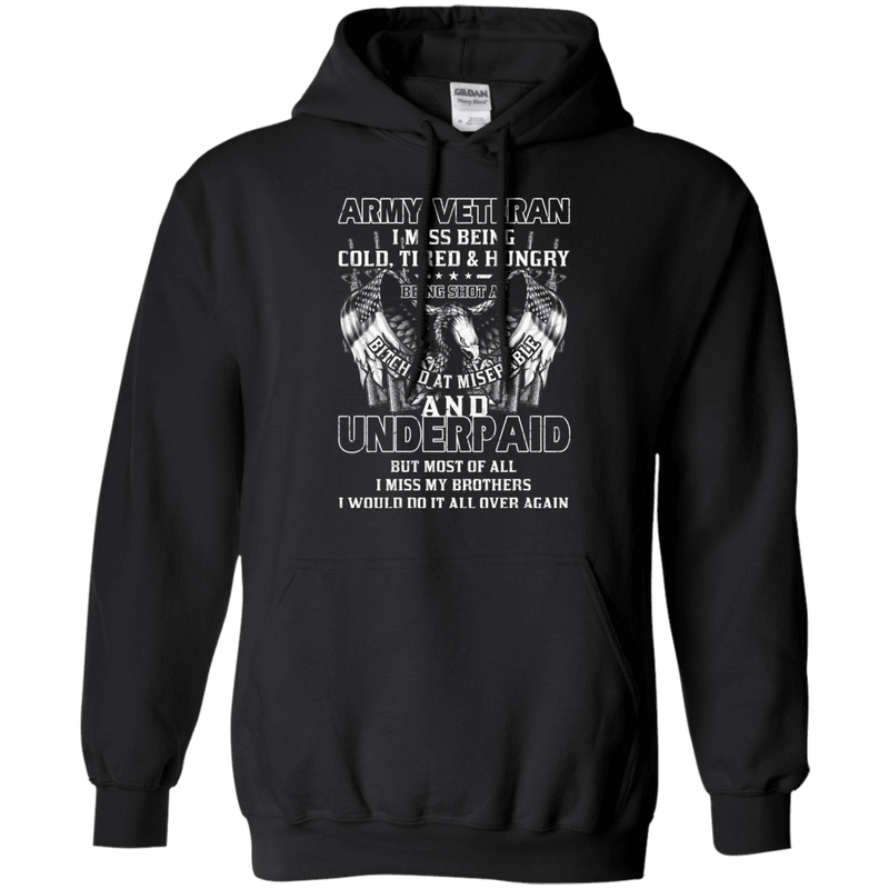 Army Veteran Underpaid Miss My Brothers Men Front T Shirts