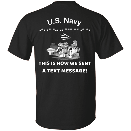 US Navy This is How We Sent a Text Message Men Back T Shirts