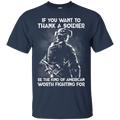 If You Want To Thank A Soldier T Shirt