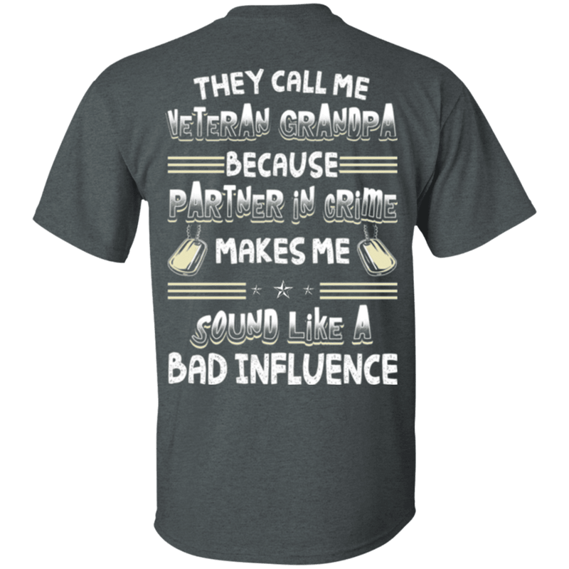 They Call Me Veteran Grandpa T Shirt