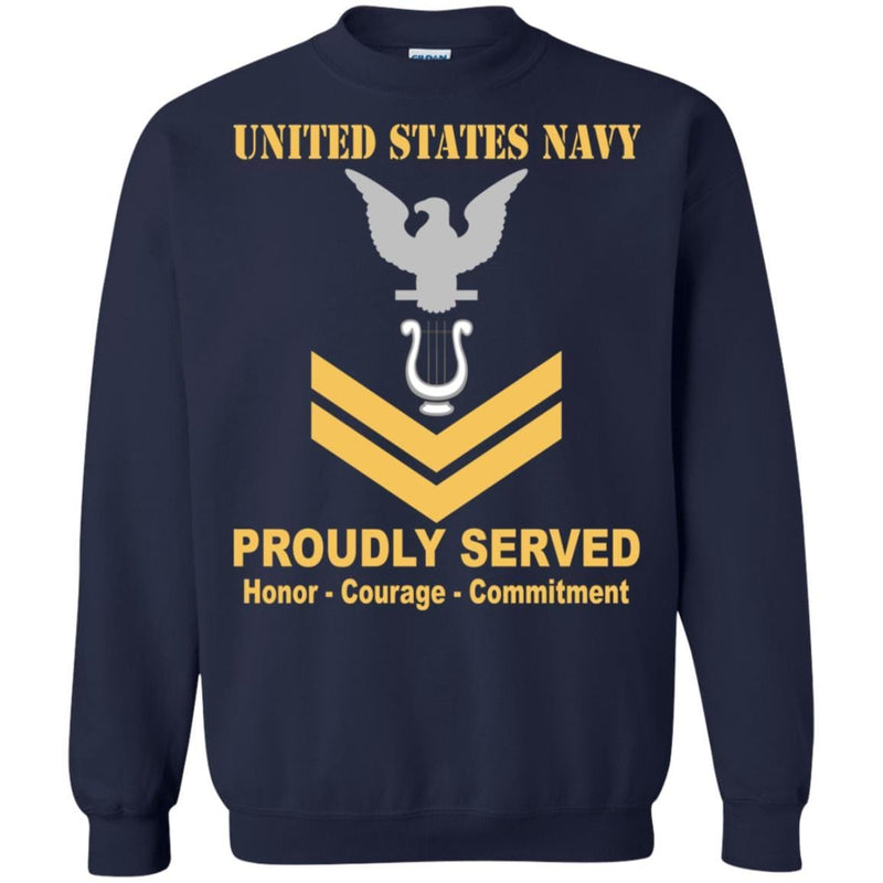 Navy Musician Navy MU E-5 Rating Badges Proudly Served T-Shirt For Men On Front